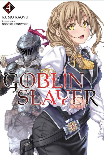 Goblin Slayer Volume 4 Light Novel Soft Cover