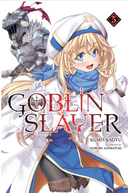 Goblin Slayer Volume 5 Light Novel Soft Cover