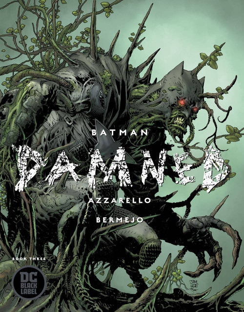 DC Black Label Batman Damned #3 of 3 Comic Book [Jim Lee Variant Cover]