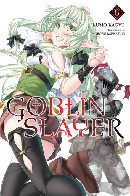 Goblin Slayer Volume 6 Light Novel Soft Cover