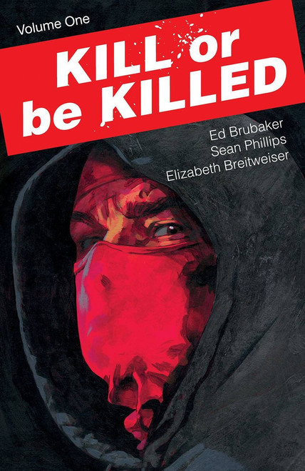 Image Comics Kill or be Killed Volume One Trade Paperback Comic Book