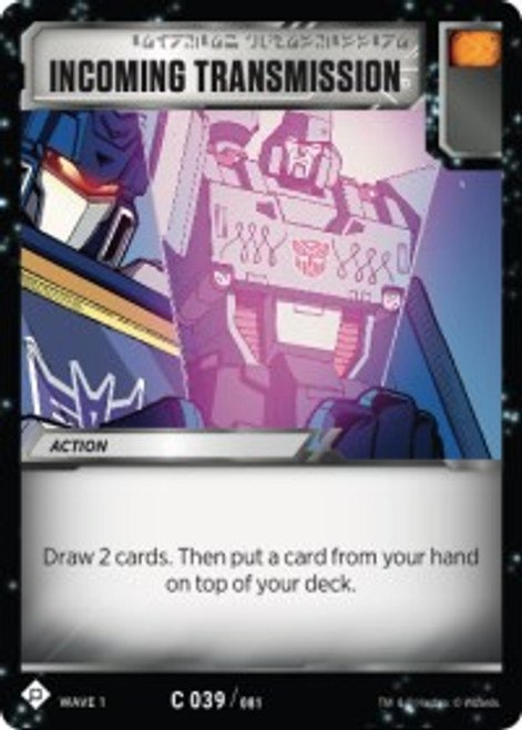 Transformers Trading Card Game Wave 1 Common Incoming Transmission #039