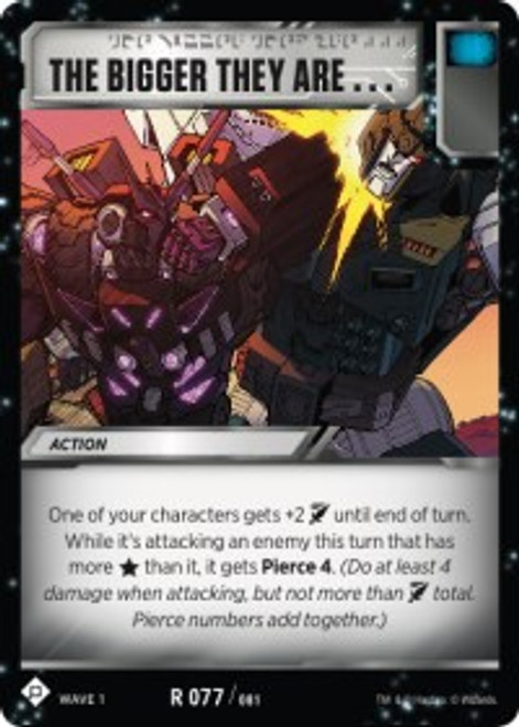 Transformers Trading Card Game Wave 1 Rare The Bigger They Are #077