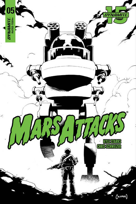 Dynamite Entertainment Mars Attacks #5 Comic Book [Coleman B&W Cover]