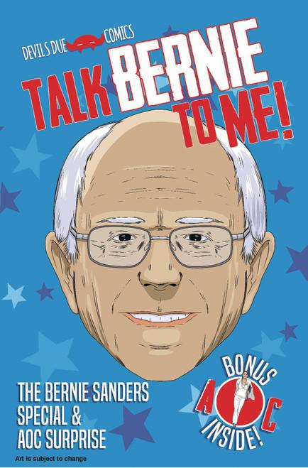 Devils Due / First Comics Talk Bernie to Me Bernie Sanders Special & AOC Suprise Comic Book [One Shot]