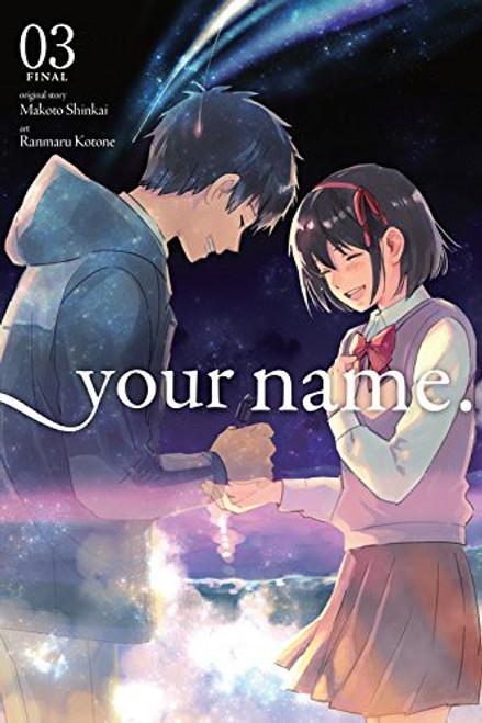 Your Name Volume 3 Manga Trade Paperback [Kimi no Na wa.]