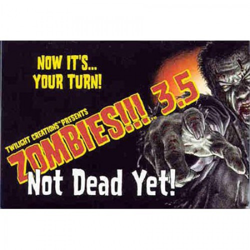 Zombies 3.5 Not Dead Yet! Board Game