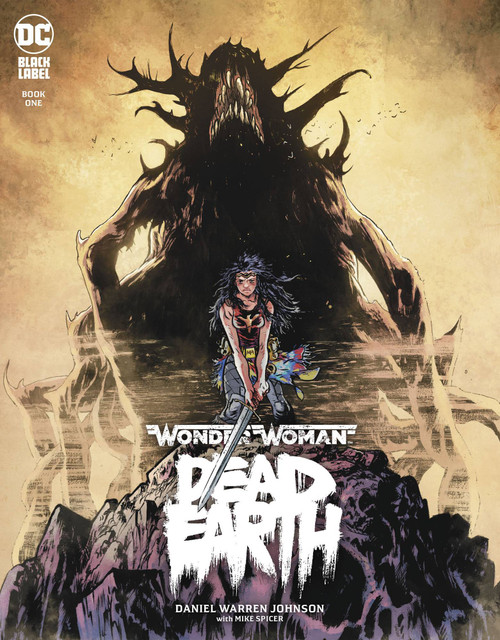 DC Black Label Wonder Woman Dead Earth #1 of 4 Comic Book