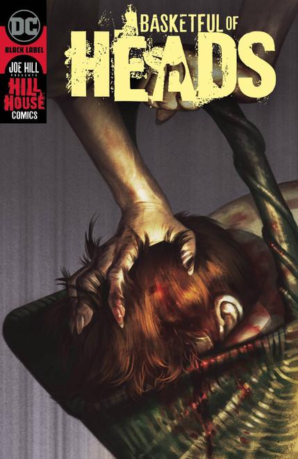 DC Black Label Basketful of Heads #3 of 7 Hill House Comics Comic Book