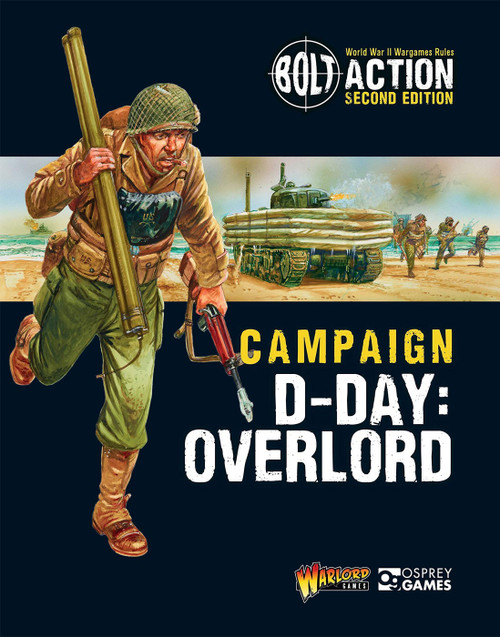 Bolt Action WWII Wargame Campaign D-Day: Overlord Book