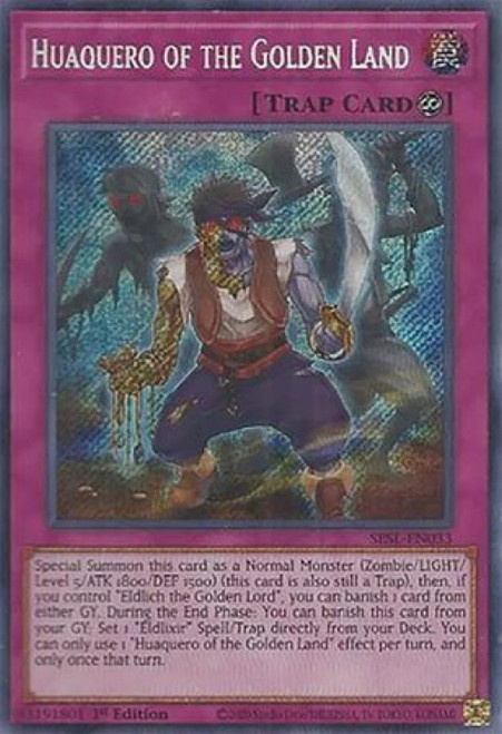 YuGiOh Secret Slayers Secret Rare Huaquero of the Golden Land SESL-EN033