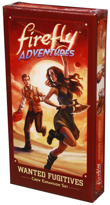 Firefly Adventures Wanted Fugitives Crew Expansion Set