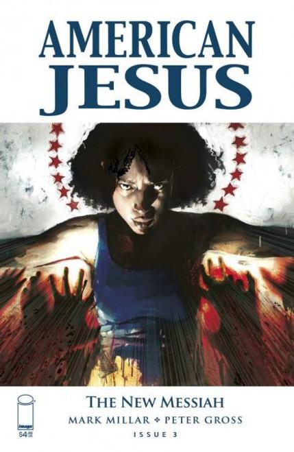 Image Comics American Jesus: The New Messiah #3B Comic Book