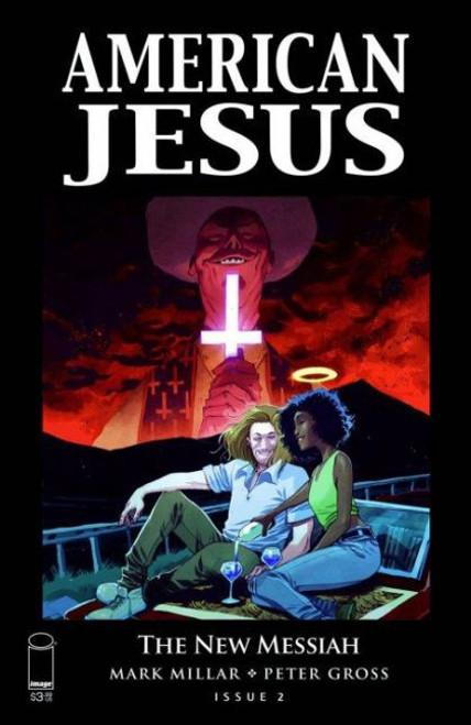 Image Comics American Jesus: The New Messiah #2B Comic Book