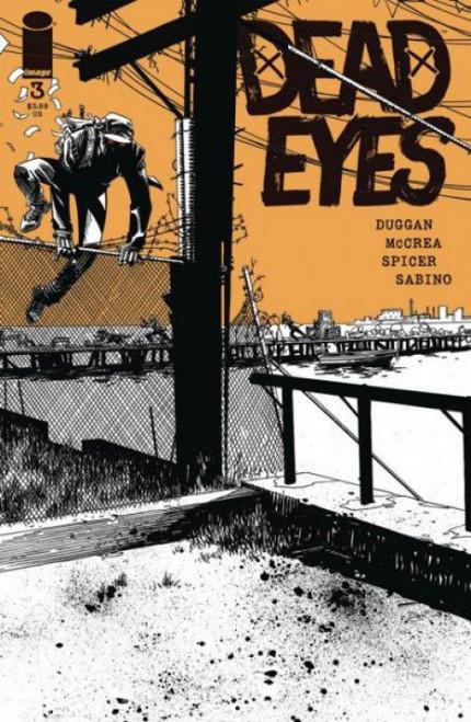 Image Comics Dead Eyes #3A Comic Book