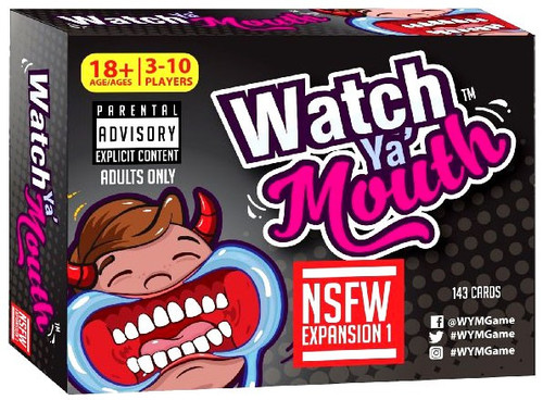 Watch Ya Mouth Not Safe for Work Board Game Expansion [#1]