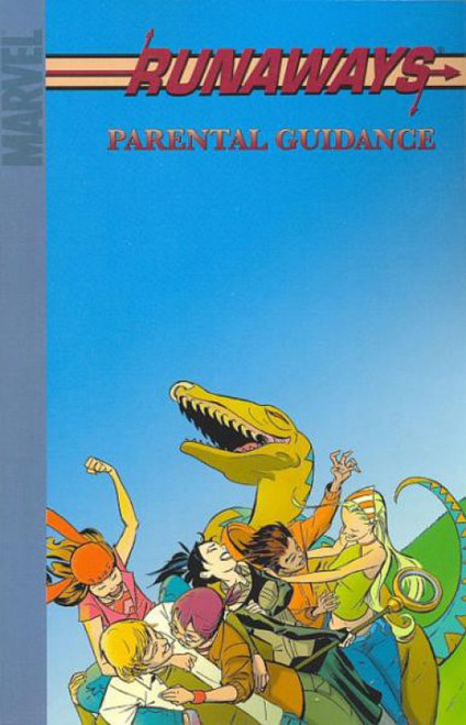 Marvel Runaways Vol. 6 Parental Guidance Trade Paperback