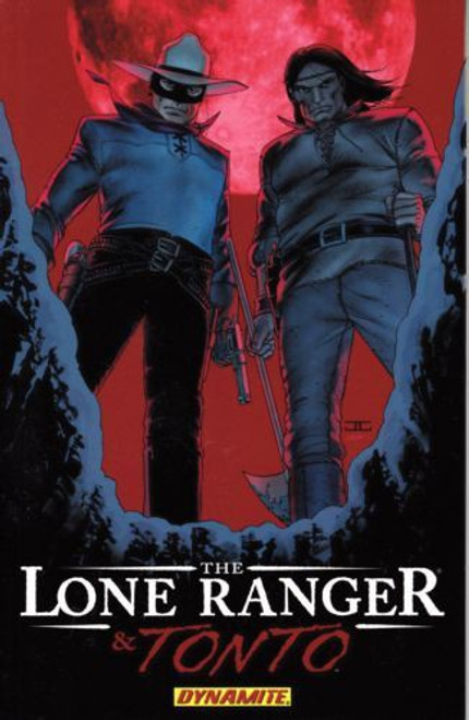 Dynamite Entertainment Lone Ranger & Tonto Trade Paperback