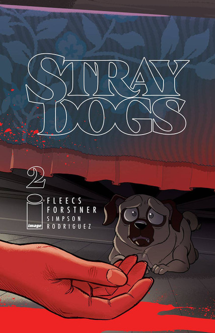 Image Comics Stray Dogs #2 Comic Book (Pre-Order ships March)