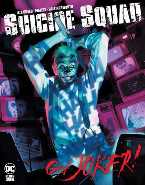 DC Black Label Suicide Squad Get Joker! #1 of 3 Comic Book (Pre-Order ships August)