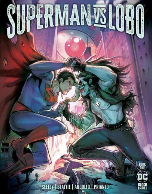 DC Comics Superman Vs. Lobo #1A Comic Book (Pre-Order ships August)