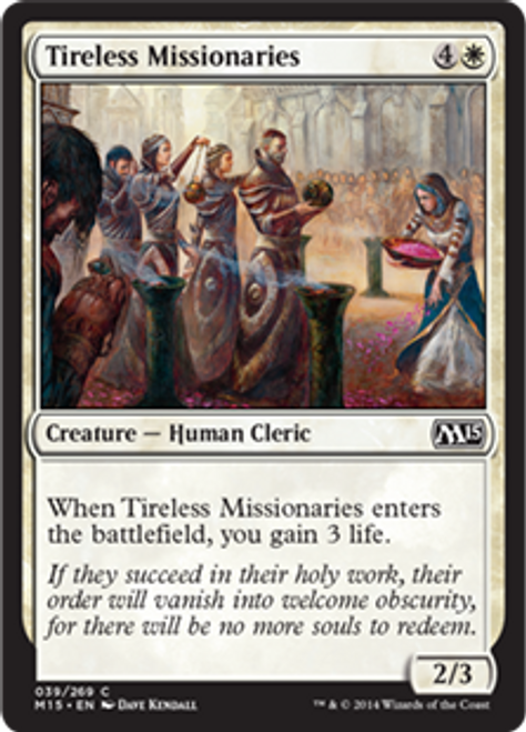 MtG 2015 Core Set Common Tireless Missionaries #39