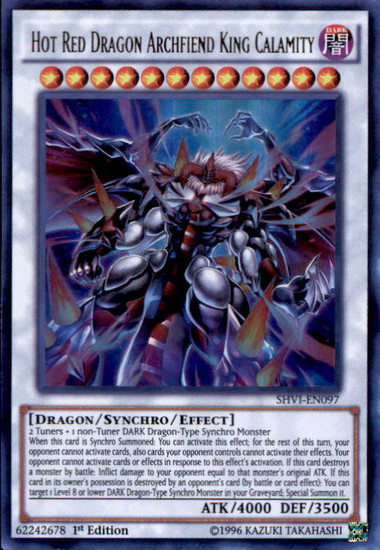 YuGiOh Shining Victories Ultra Rare Hot Red Dragon Archfiend King Calamity SHVI-EN097