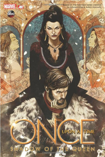 Marvel Comics Once Upon a Time: Shadow of the Queen Hardcover