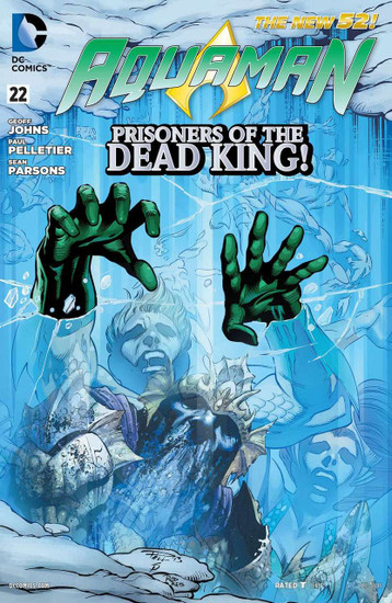 DC The New 52 Aquaman #22 Prisoners of The Dead King! Comic Book