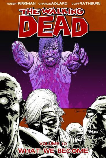 Image Comics The Walking Dead Volume 10 Trade Paperback [What We Become]