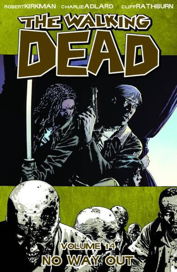 Image Comics The Walking Dead Volume 14 Trade Paperback [No Way Out]