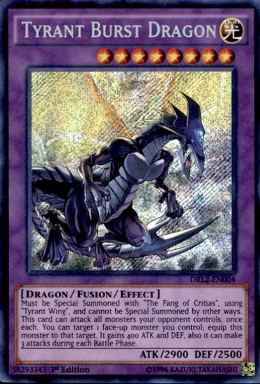 YuGiOh Dragons of Legend 2 Secret Rare Tyrant Burst Dragon DRL2-EN004