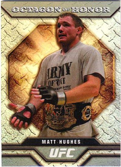 Topps UFC 2009 Round 2 Octagon of Honor Matt Hughes OOH-6