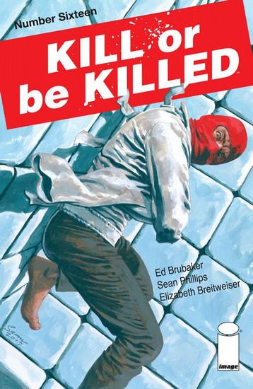 Image Comics Kill or be Killed #16 Comic Book