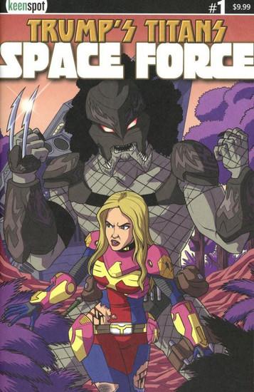 Keenspot Entertainment Trumps Titans Space Force #1 Comic Book [Ivanka Vs. Predator Variant Cover]