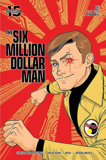 Dynamite Entertainment Six Million Dollar Man #2 Comic Book [Adam Gorham Cover B]