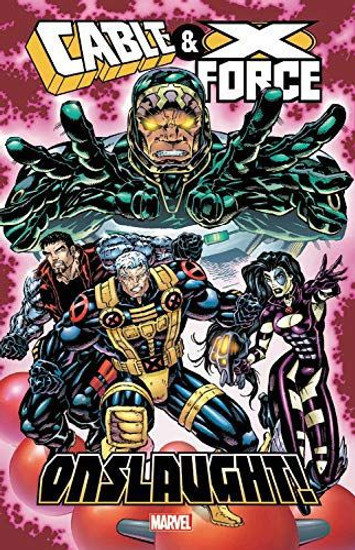 Marvel Cable & X-Force Onslaught Trade Paperback