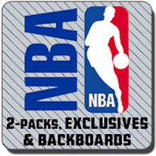 2 Packs, Exclusives & Backboards