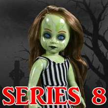 Living Dead Dolls Series 8
