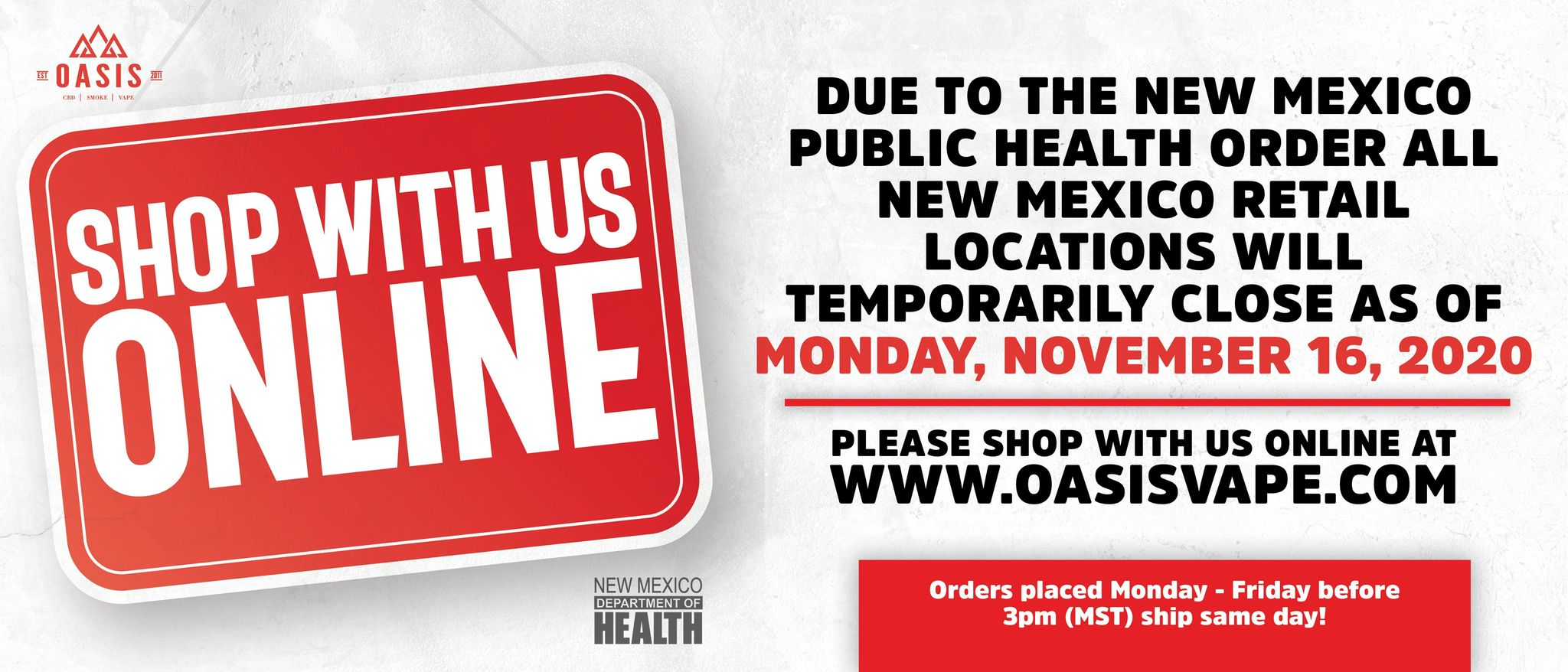 Due to the New Mexico Public Health Order all New Mexico retail locations will temporarily close as of Monday, November 16, 2020. You can still shop with us online.  Orders placed Monday through Friday before 3:00pm Mountain Standard Time ship same day.