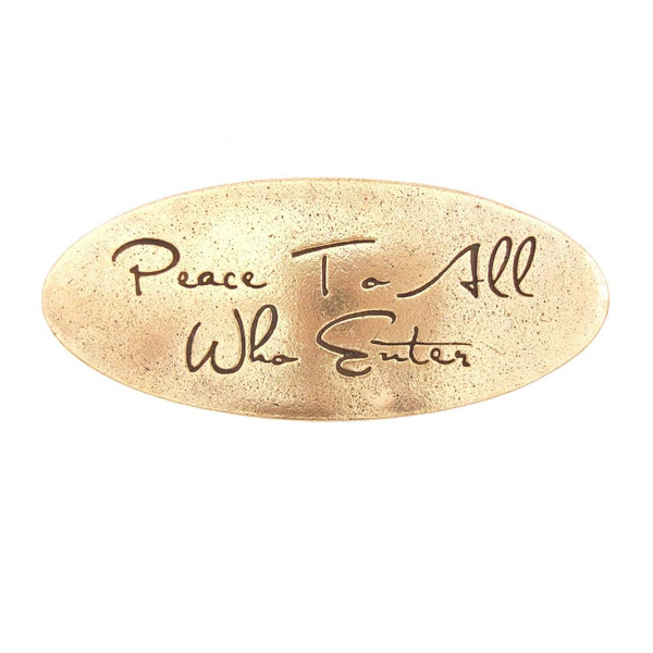 Peace To All Who Enter Door Plaque
