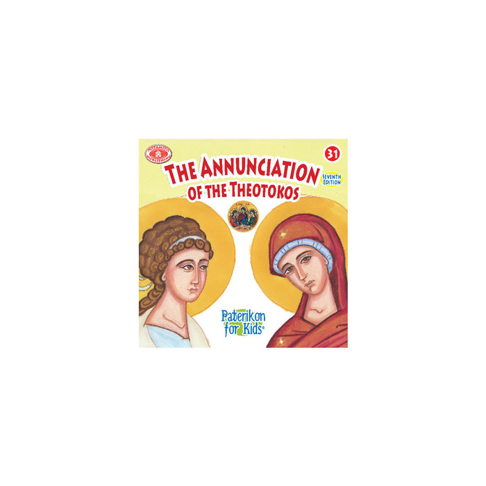 #31 The Annunciation - Paterikon Stories