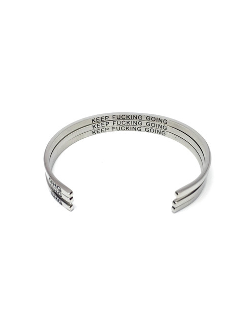 Glass House Goods Bracelet - Keep Fucking Going -Silver