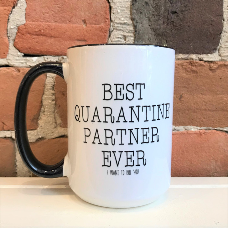 Funny Mugs Best Quarantine Partner Ever
