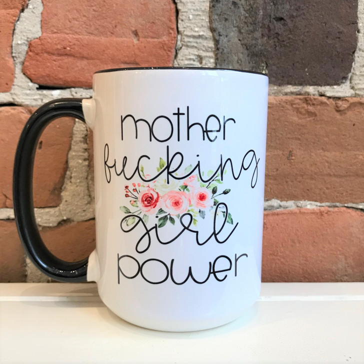 Funny Mugs Mother F*cking Girl Power