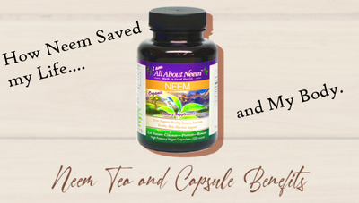 How Neem Saved My Life and My Body