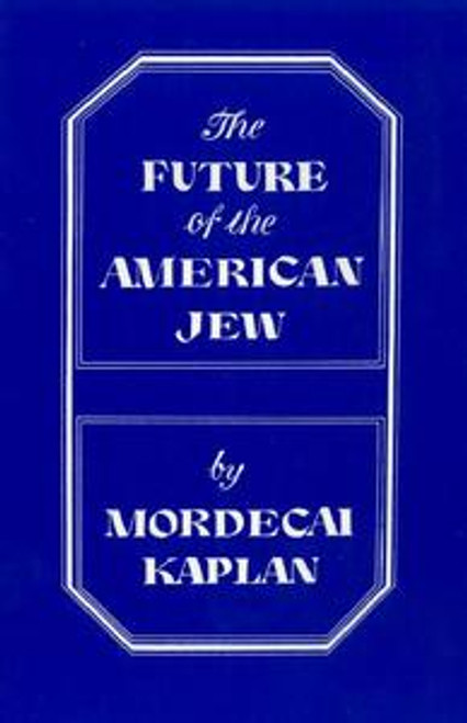 Future of the American Jew