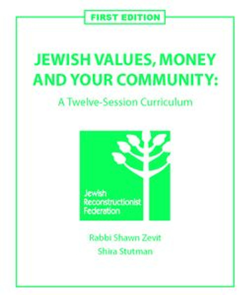 Jewish Values, Money and Your Community