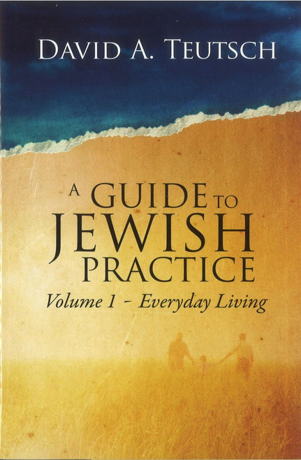 A Guide to Jewish Practice: Volume 1-Everyday Living