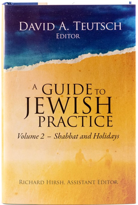 A Guide to Jewish Practice: Volume 2-Shabbat and Holidays